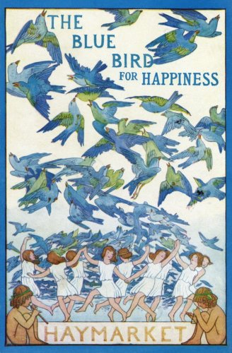 'The Blue Bird for Happiness', Haymarket by Anonymous