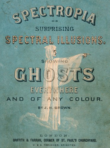 Spectropia or Surprising Spectral Illusions. Showing Ghosts Everywhere, 1864 by Christie's Images