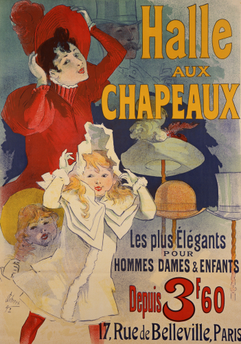 Halle Aux Chapeaux, C.1892 by Jules Cheret