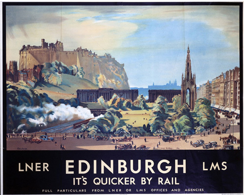 Edinburgh - It's Quicker by Rail by National Railway Museum
