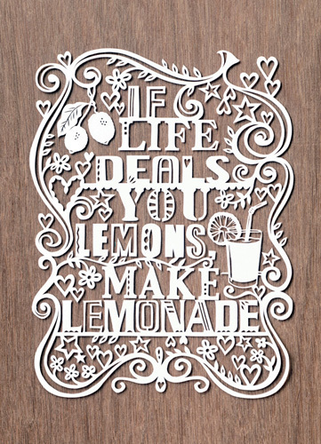If Life Deals You Lemons, Make Lemonade by Julene Harrison