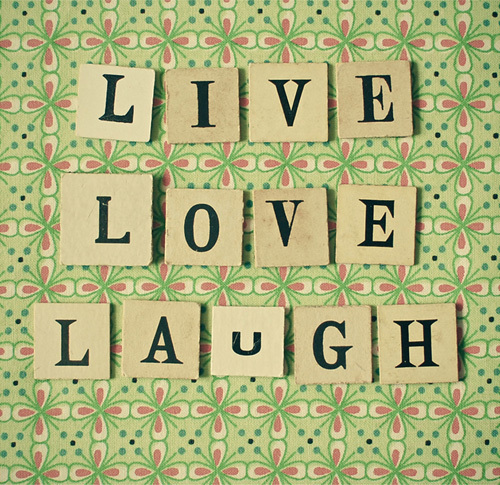 Live Love Laugh by Cassia Beck