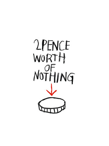 2 Pence Worth of Nothing by Stephen Anthony Davids