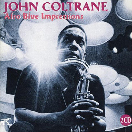John Coltrane - Afro Blue Impressions by Anonymous