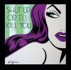 Shut Up or I'll Kill You by Niagara Detroit