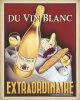 Du Vin Blanc Extraordinaire by Steve Forney