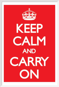 Keep Calm And Carry On (Red) by Anonymous