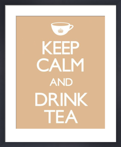 Keep Calm and Drink Tea by Anonymous