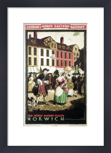 Old World Market Places - Norwich by National Railway Museum
