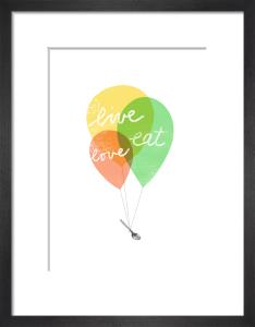 Live Love Balloons by Ana Zaja Petrak