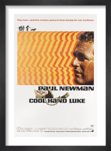 Cool Hand Luke by Cinema Greats
