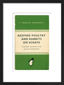 Keeping Poultry and Rabbits on Scraps by Penguin Books