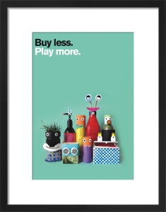 Buy Less, Play More by Constanza Gaggero