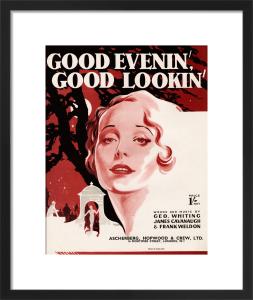 Good Evenin', Good Lookin' by Anonymous