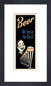 Beer We Serve the Best by Retro Series