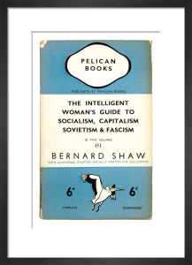 The Intelligent Woman's Guide to Socialism, Capitalism, Sovietism & Fascism (1) by Penguin Books
