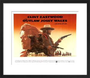 The Outlaw Josey Wales by Cinema Greats