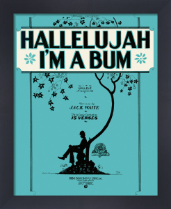 Hallelujah I'm a Bum by Anonymous