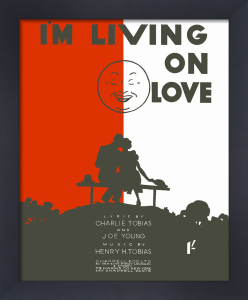 I'm Living on Love by Anonymous