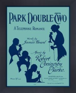 Park Double-Two - A Telephone Romance by Anonymous