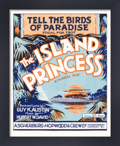 Tell the Birds of Paradise (The Island Princess) by Anonymous
