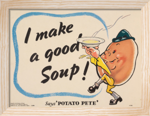 I Make a Good Soup - Says Potato Pete by Anonymous