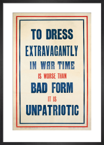 To Dress Extravagantly in War Time by Anonymous