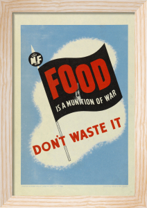Food is a Munition of War - Don't Waste It by Anonymous