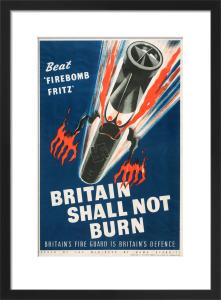 Beat 'Firebomb Fritz' - Britain Shall not Burn by Fritz Rosen