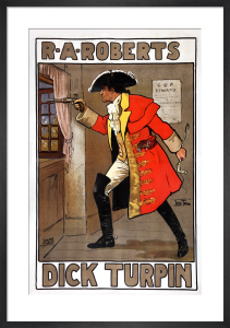 R A Roberts in Dick Turpin, 1904 by Will True