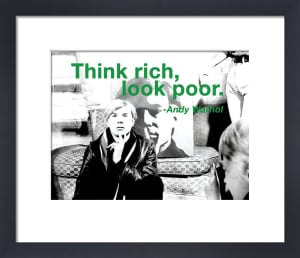 Think Rich by Andy Warhol