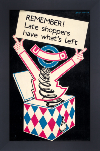 Remember! Late shoppers have what's left, 1932 by Arnrid Banniza Johnston
