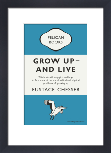 Grow Up - And Live by Penguin Books